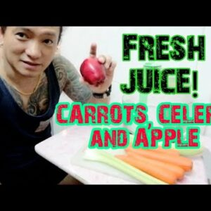 Juicing Time! Apple, Celery and Carrots